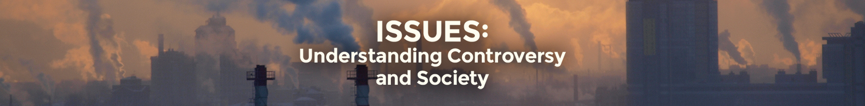 ABC-CLIO Solutions - Issues: Understanding Controversy and Society